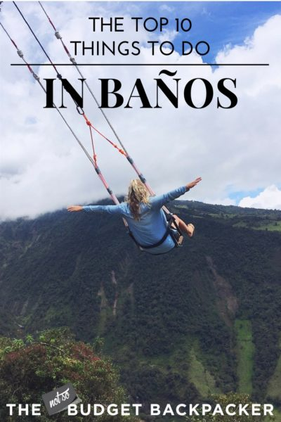 Things to do in Banos Ecuador - pin 1